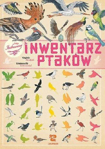 Okładka książki Ilustrowany inwentarz ptaków