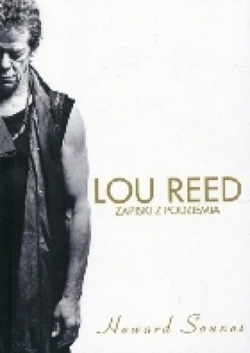 Okładka książki Lou Reed Zapiski z podziemia