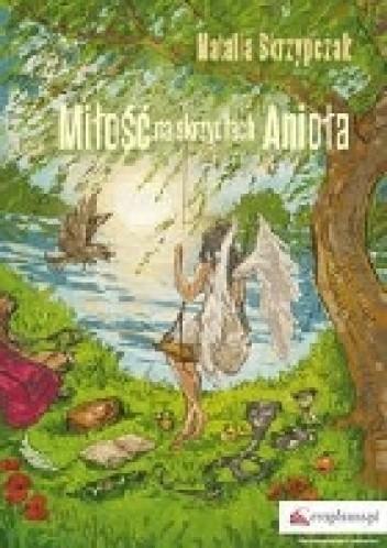 Okładka książki Miłość na skrzydłach Anioła