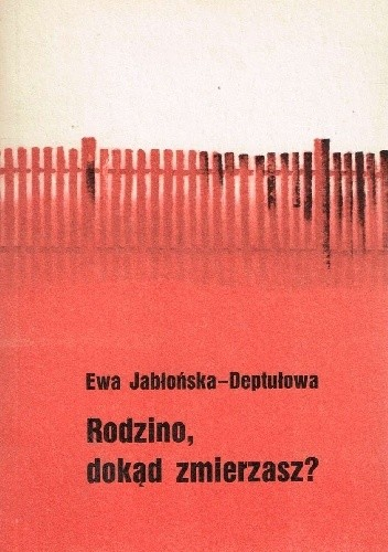 Okładka książki Rodzino dokąd zmierzasz?