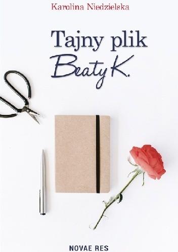 Okładka książki Tajny plik Beaty K.