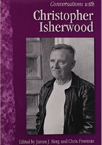 Okładka książki Conversations with Christopher Isherwood