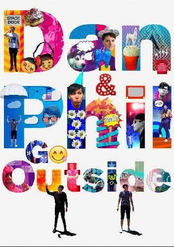 Okładka książki Dan & Phil Go Outside