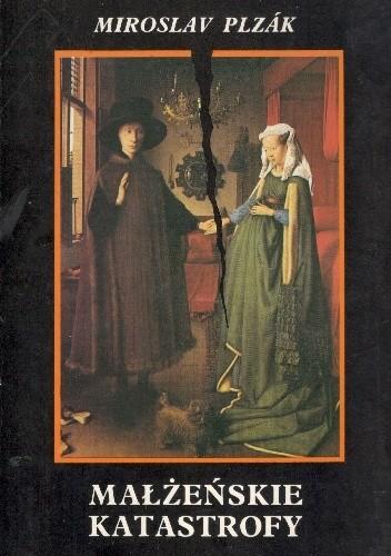 Okładka książki Małżeńskie katastrofy