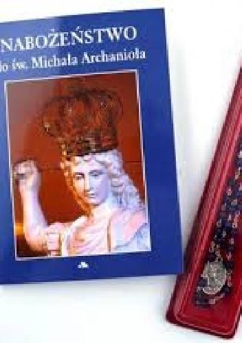 Okładka książki Nabożeństwo do św. Michała Archanioła + koronka