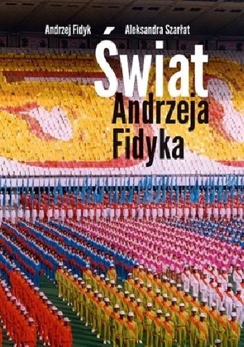 Okładka książki Świat Andrzeja Fidyka