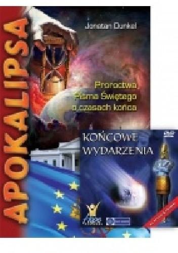 Okładka książki APOKALIPSA + DVD. Proroctwa Pisma Świętego o czasach końca
