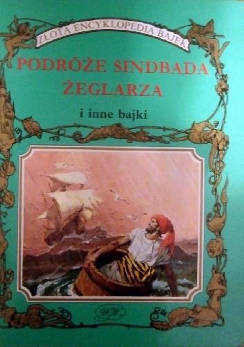 Okładka książki Podróże Sindbada Żeglarza i inne bajki