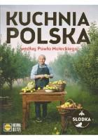 Kuchnia polska według Pawła Małeckiego
