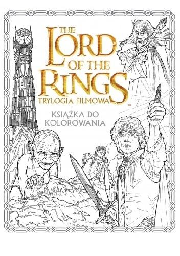 Okładka książki The Lord of the Rings. Trylogia filmowa. Książka do kolorowania