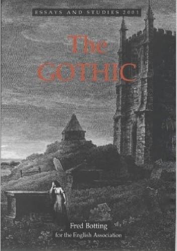 Okładka książki The Gothic (Essays and Studies)