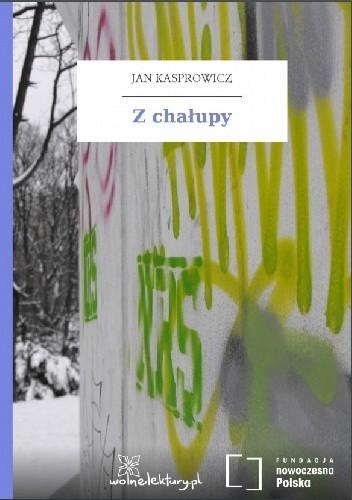 Okładka książki Z chałupy