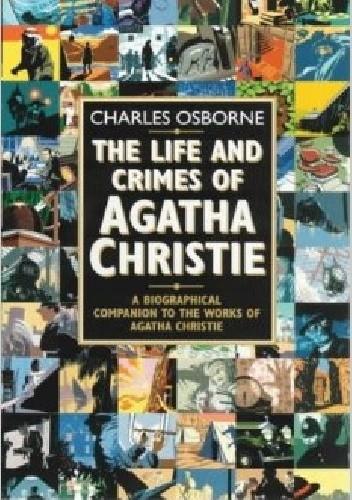 Okładka książki The life and crimes of Agatha Christie