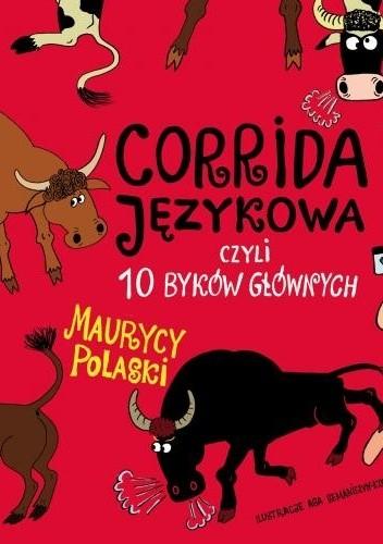 Okładka książki Corrida językowa, czyli 10 byków głównych