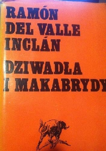 Okładka książki Dziwadla i makabrydy
