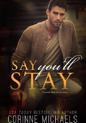 Okładka książki Say You'll Stay