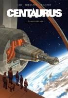 Centaurus #01: Ziemia obiecana