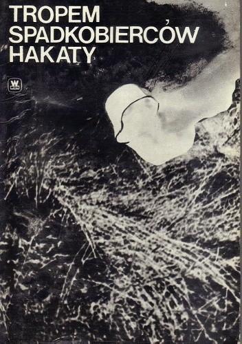 Okładka książki Tropem spadkobierców Hakaty