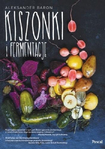 Okładka książki Kiszonki i fermentacje
