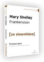 Frankenstein z podręcznym słownikiem angielsko-polskim