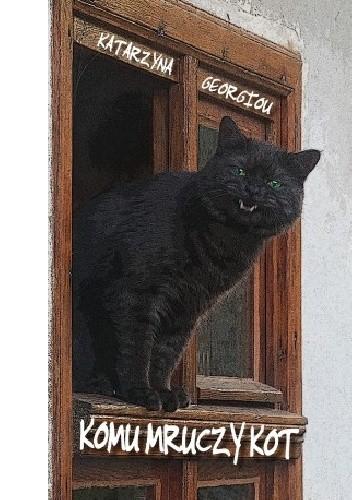 Okładka książki Komu mruczy kot