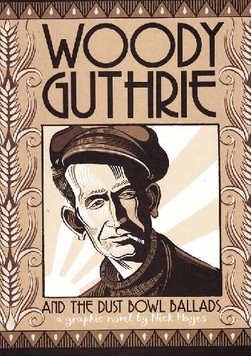 Okładka książki Woody Guthrie and the Dust Bowl Ballads