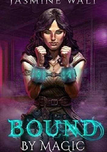 Okładka książki Bound by Magic