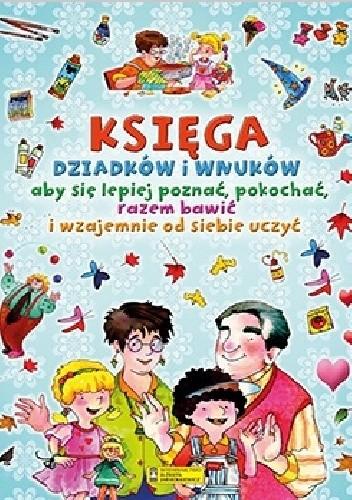 Okładka książki Księga dziadków i wnuków