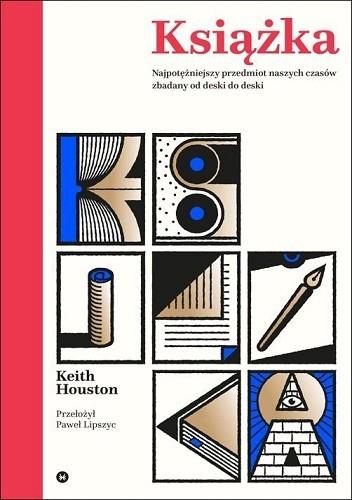 Okładka książki Książka. Najpotężniejszy przedmiot naszych czasów zbadany od deski do deski