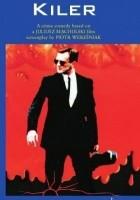 Kiler. A crime comedy based on a Juliusz Machulski film