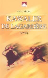 Okładka książki Kawaler de Lagardere