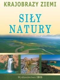 Okładka książki Krajobrazy Ziemi. Siły Natury