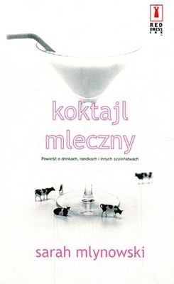 Okładka książki Koktajl mleczny