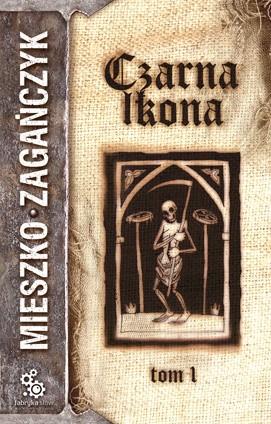 Okładka książki Czarna Ikona, t.1