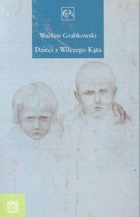 Okładka książki Dzieci z Wilczego Kąta
