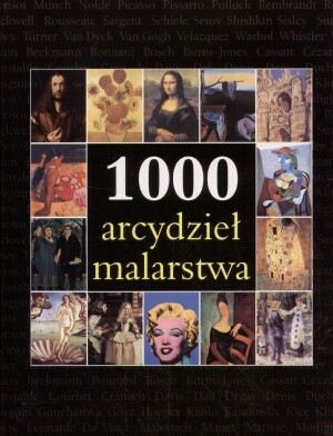 Okładka książki 1000 arcydzieł malarstwa