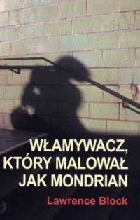 Okładka książki Włamywacz, który malował jak Mondrian