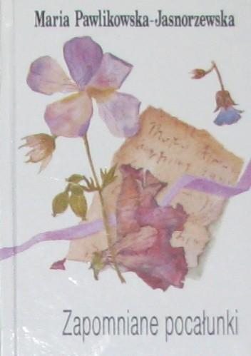 Okładka książki Zapomniane pocałunki