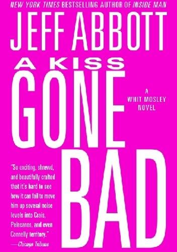 Okładka książki Kiss Gone Bad