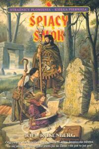 Okładka książki Śpiący smok. Księga I. Strażnicy płomienia
