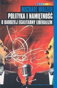 Okładka książki Polityka i namiętność