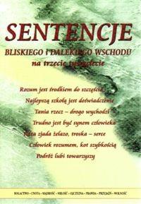 Okładka książki Sentencje Bliskiego i Dalekiego Wschodu na trzecie tysiąclecie