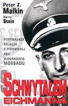Okładka książki Schwytałem Eichmanna