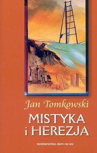 Okładka książki Mistyka i herezja