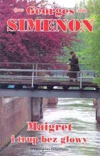 Okładka książki Maigret i trup bez głowy