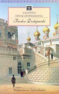 Okładka książki Łagodna i inne opowiadania