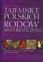 Okładka książki Tajemnice polskich rodów arystokratycznych