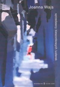 Okładka książki Sprzedawcy kieszonkowych lusterek