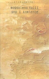 Okładka książki Sny i kamienie