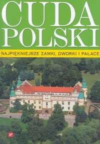 Okładka książki Najpiękniejsze zamki, dworki i pałace